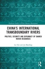 Lei (Chinese Academy of Sciences, China) Xie,   Jia (Chinese Academy of Sciences, China) Shaofeng China`s International Transboundary Rivers
