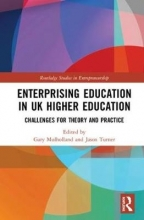 Gary (University of Abertay, UK) Mulholland,   Jason (University of Abertay, UK) Turner Enterprising Education in UK Higher Education