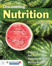 Paul Insel,   Don Ross,   Kimberley McMahon,   Melissa Bernstein Discovering Nutrition (Loose-Leaf)