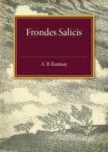 A. B. Ramsay Frondes Salicis