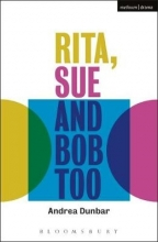 Dunbar, Andrea Rita, Sue and Bob Too