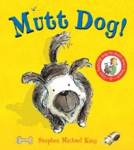 King, Stephen Michael Mutt Dog