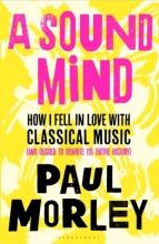 Morley Paul Morley , A Sound Mind