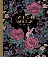 Trolle, Maria Trolle, M: Twilight Garden Coloring Book