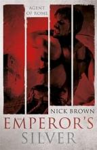 Brown, Nick Emperor`s Silver