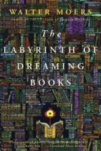 Moers, Walter The Labyrinth of Dreaming Books