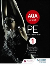Carl Atherton,   Symond Burrows,   Ross Howitt,   Sue Young AQA A-level PE Book 1