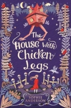 Anderson, Sophie House with Chicken Legs