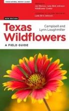 Campell Loughmiller,   Lynn Loughmiller Texas Wildflowers