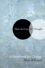 Allan deSouza How Art Can Be Thought