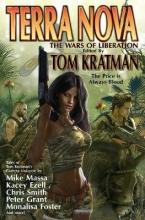Tom Kratman , Terra Nova: The Wars of Liberation