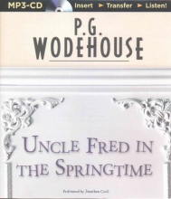 Wodehouse, P. G. Uncle Fred in the Springtime