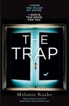 Raabe, Melanie The Trap