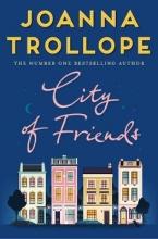 Trollope, Joanna City of Friends