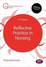 Philip Esterhuizen,   Lioba Howatson-Jones Reflective Practice in Nursing
