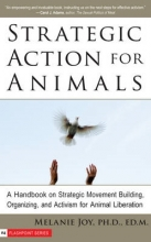 Melanie Joy Strategic Action for Animals