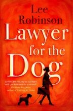 Robinson, Lee Lawyer for the Dog