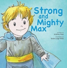 Gray, Kristina Strong and Mighty Max