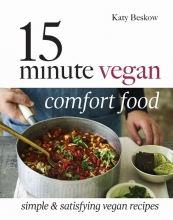Katy,Beskow 15-minute Vegan Comfort Food