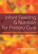 Donald Bentley,   Sophie Aubrey,   Melissa Bentley Infant Feeding and Nutrition for Primary Care