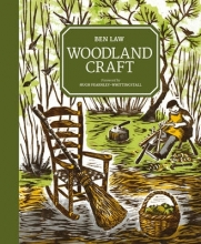 Ben Law Woodland Craft