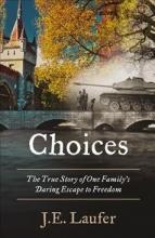 Laufer, J. E. Choices