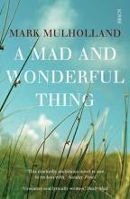 Mulholland, Mark Mad and Wonderful Thing
