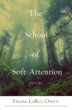 Owen, Frank Larue The School of Soft-Attention