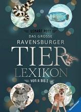 Pott, Eckart Das große Ravensburger Tierlexikon von A bis Z