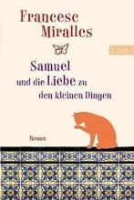 Miralles, Francesc Samuel und die Liebe zu den kleinen Dingen