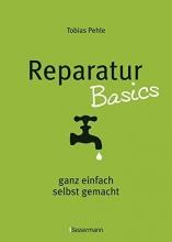 Pehle, Tobias Reparatur Basics