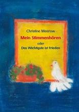 Meerow, Christine Mein Stimmenhören