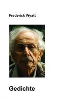 Wyatt, Frederick Gedichte