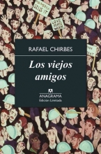 Chirbes, Rafael Los Viejos Amigos