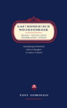 T. Dumoulin , Gastronomisch woordenboek Frans-Nederlands Nederlands-Frans