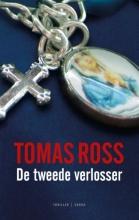 Ross, Tomas De tweede verlosser