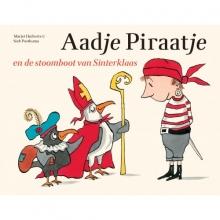 Marjet  Huiberts Aadje Piraatje : Aadje Piraatje en de stoomboot van Sinterklaas