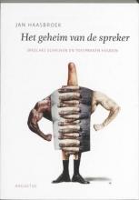 Jan Haasbroek , Het geheim van de spreker