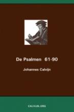 Johannes Calvijn , De Psalmen 61-90