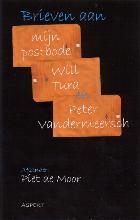 P. de Moor , Brieven aan mijn postbode, Will Tura en Peter Vandermeersch