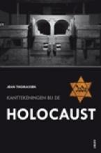 Jean  Thomassen Kanttekeningen bij de Holocaust