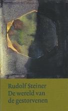 Rudolf  Steiner De wereld van de gestorvenen