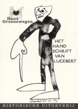 H. Groenewegen , Het handschrift van Lucebert