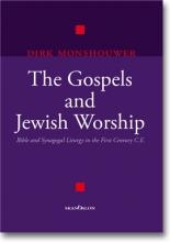 Dirk Monshouwer , The Gospels and Jewish Worship