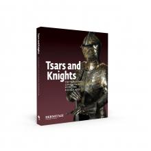 Michail Piotrovsky , Tsars and Knights