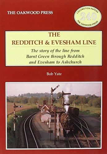 Bob Yate,The Redditch & Evesham Line