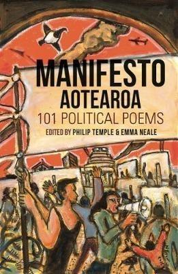 Philip Temple Philip Temple,   Emma Neale,Manifesto Aotearoa