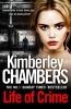 Chambers, Kimberley, Life of Crime