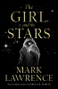 Mark Lawrence , The Girl and the Stars