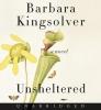 Kingsolver, Barbara, UNSHELTERED D